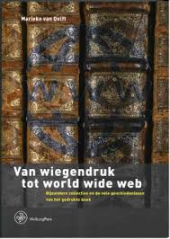 van wiegendruk tot world wide web